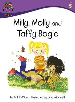 Milly Molly and Taffy Bogle by Gill Pittar
