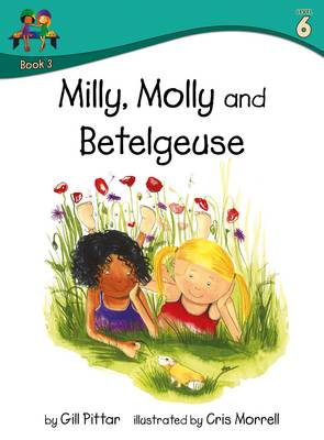 Milly Molly and Betelgeuse by Gill Pittar