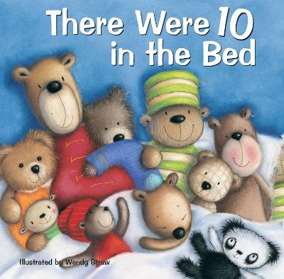 There Were 10 in the Bed by Wendy Straw