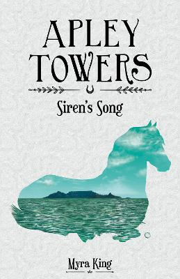 Apley Towers Siren's Song by Myra King, Andrew Davis