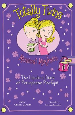 Musical Mayhem The Fabulous Diary of Persephone Pinchgut by Aleesah Darlison