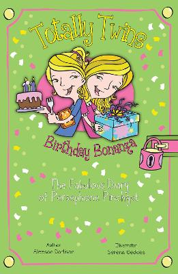 Birthday Bonanza The Fabulous Diary of Persephone Pinchgut by Aleesah Darlison