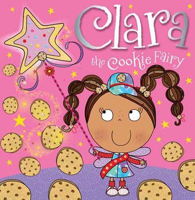 Clara the Cookie Fairy Picture Storybook by Tim Bugbird