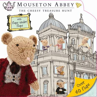 Mouseton Abbey Lift-the-Flap by Hayley Down