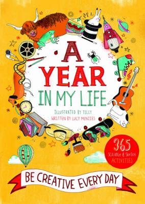 A Year in My Life: Be Creative Every Day by Lucy Menzies
