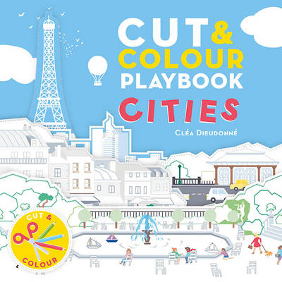 Cut & Colour Playbook Cities by Clea Dieudonne