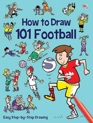 How to Draw 101 Football by Nat Lambert