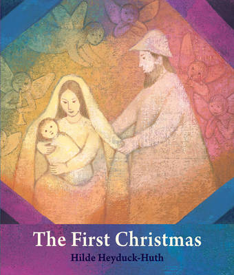The First Christmas For Young Children by Hilde Heyduck-Huth
