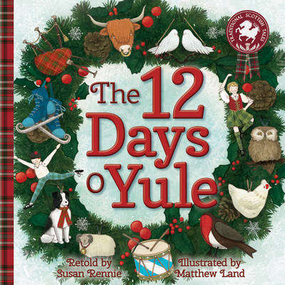The 12 Days o Yule A Scottish Twelve Days of Christmas by Susan Rennie