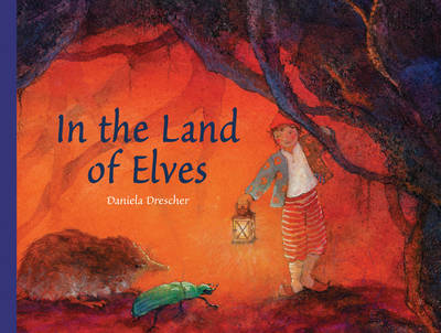 In the Land of Elves by Daniela Drescher