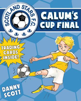 Calum's Cup Final by Danny Scott