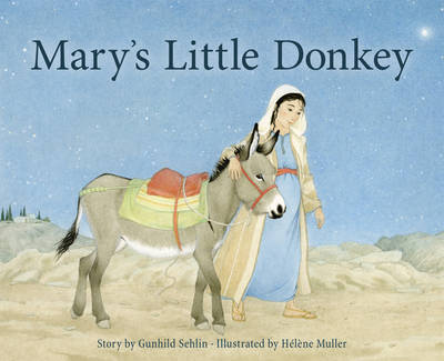 Mary's Little Donkey by Gunhild Sehlin