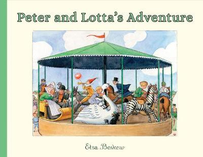 Peter and Lotta's Adventure by Elsa Beskow