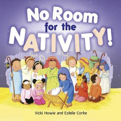 No Room For the Nativity Christmas Mini Book by Vicki Howie, Estelle Corke