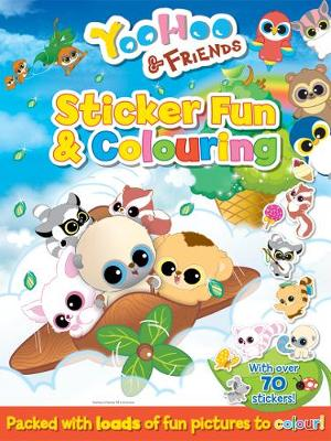 YooHoo and Friends Sticker Fun and Colouring by