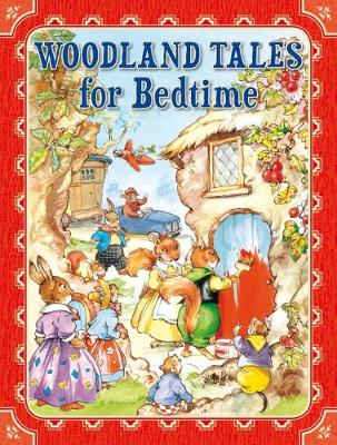 Woodland Tales for Bedtime by Rene Cloke