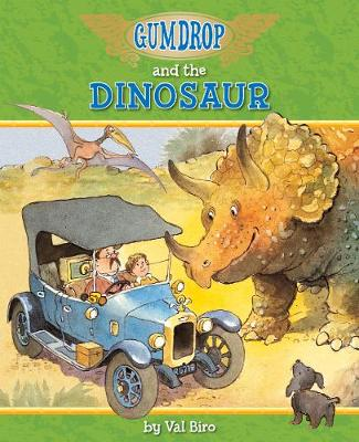 Gumdrop and the Dinosaur by Val Biro