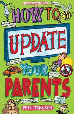 How to Update Your Parents by Pete Johnson