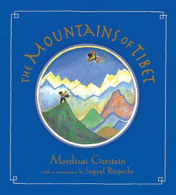 The Mountains of Tibet by Mordicai Gerstein