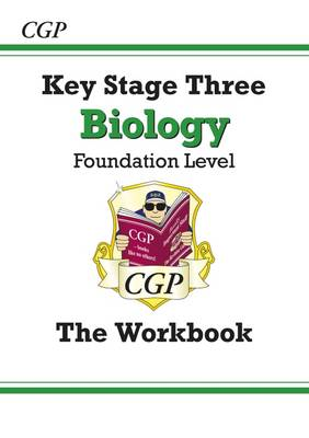 KS3 Biology Workbook - Foundation by CGP Books