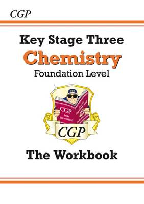 KS3 Chemistry Workbook - Foundation by CGP Books