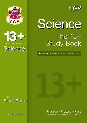 New 13+ Science Study Book for the Common Entrance Exams by CGP Books