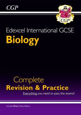 Edexcel International GCSE Biology Complete Revision & Practice with Online EDN. (A*-G) Complete Revision and Practice by CGP Books