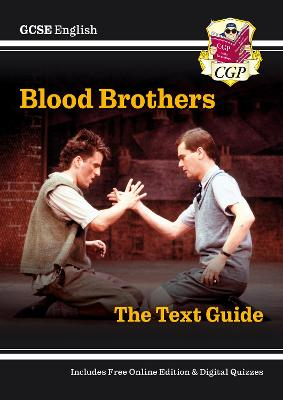 Grade 9-1 GCSE English Text Guide - Blood Brothers by CGP Books