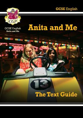 Grade 9-1 GCSE English Text Guide - Anita and Me by CGP Books