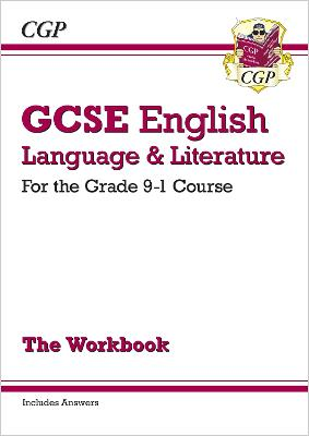 New GCSE English Language and Literature Workbook - For the Grade 9-1 Courses (Includes Answers) by CGP Books