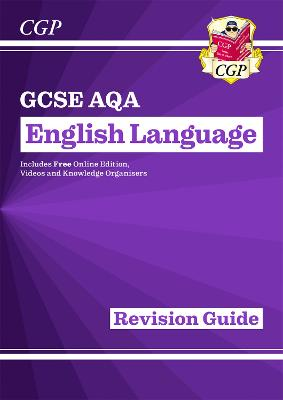 New GCSE English Language AQA Revision Guide - For the Grade 9-1 Course by CGP Books