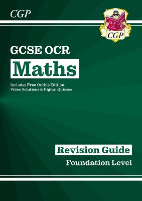 GCSE Maths OCR Revision Guide: Foundation - for the Grade 9-1 Course (with Online Edition) by CGP Books