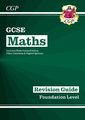 New GCSE Maths Revision Guide: Foundation - for the Grade 9-1 Course (with Online Edition) by CGP Books