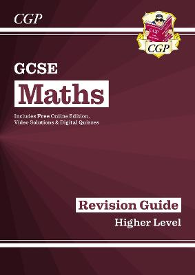 New GCSE Maths Revision Guide: Higher - for the Grade 9-1 Course (with Online Edition) by CGP Books
