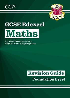 GCSE Maths Edexcel Revision Guide: Foundation - for the Grade 9-1 Course (with Online Edition) by CGP Books