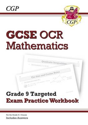 New GCSE Maths OCR Grade 9 Targeted Exam Practice Workbook (Includes Answers) by CGP Books