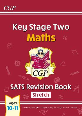 KS2 Maths Targeted SATs Revision Book - Advanced (for the New Curriculum) by CGP Books