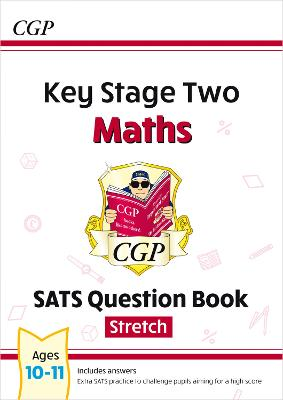 KS2 Maths Targeted SATS Question Book - Advanced Level (for tests in 2018 and beyond) by CGP Books
