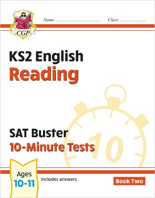 KS2 English SAT Buster 10-Minute Tests: Reading - Book 2 (for the tests in 2018 and beyond) by CGP Books