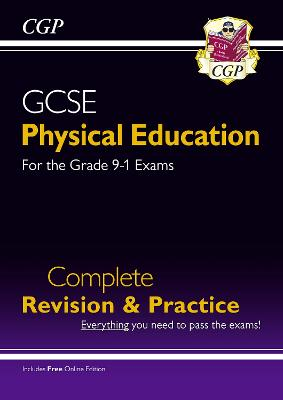 New GCSE Physical Education Complete Revision & Practice - for the Grade 9-1 Course (with Online Ed) by CGP Books