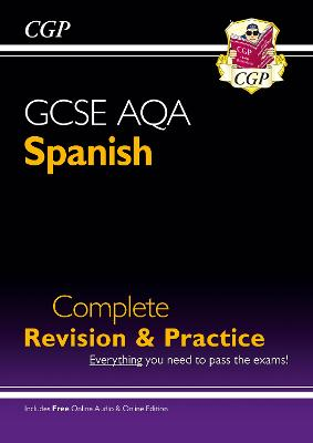 New GCSE Spanish AQA Complete Revision & Practice (with CD & Online Edition) - Grade 9-1 Course by CGP Books