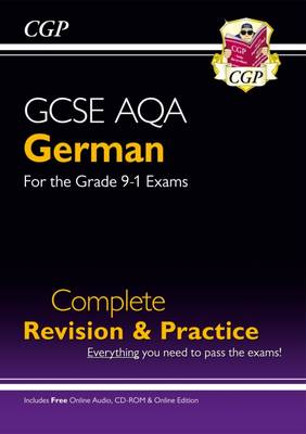 New GCSE German AQA Complete Revision & Practice (with CD & Online Edition) - Grade 9-1 Course by CGP Books