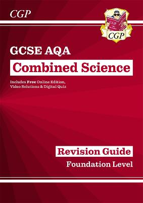 New Grade 9-1 GCSE Combined Science: AQA Revision Guide with Online Edition - Foundation by CGP Books