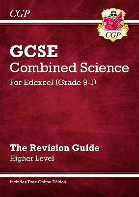 New Grade 9-1 GCSE Combined Science: Edexcel Revision Guide with Online Edition - Higher by CGP Books