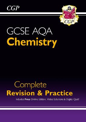 New Grade 9-1 GCSE Chemistry AQA Complete Revision & Practice with Online Edition by CGP Books