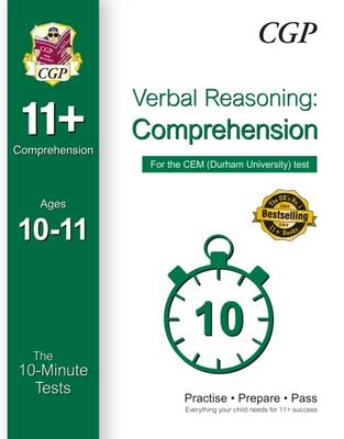 10-Minute Tests for 11+ Comprehension (Ages 10-11) - CEM Test by CGP Books