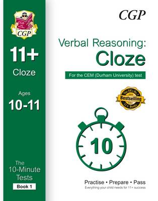 10-Minute Tests for 11+ Verbal Reasoning: Cloze Ages 10-11 (Book 1) - CEM Test by CGP Books