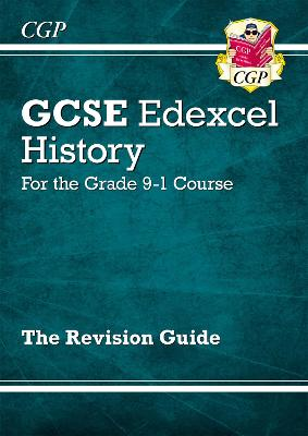 New GCSE History Edexcel Revision Guide - For the Grade 9-1 Course by CGP Books
