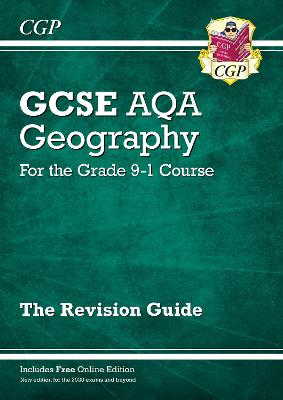 New Grade 9-1 GCSE Geography AQA Revision Guide by CGP Books