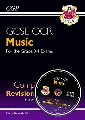 New GCSE Music OCR Complete Revision & Practice (with Audio CD) - For the Grade 9-1 Course by CGP Books